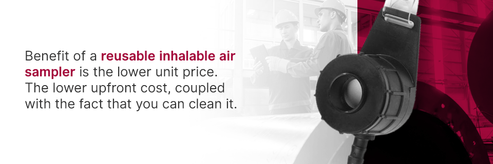 Why Buy a Reusable Inhalable Air Sampler